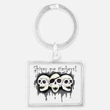 Pirate Shiver Me Timbers Landscape Keychain