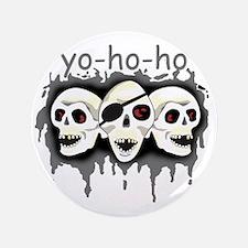 """Pirate Yo Ho Ho 3.5"""" Button"""