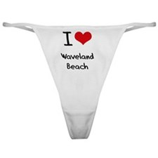I Love WAVELAND BEACH Classic Thong
