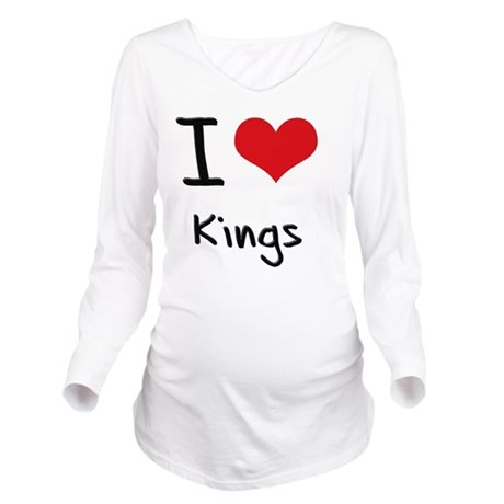 I Love KINGS Long Sleeve Maternity T-Shirt