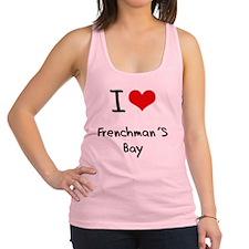 I Love FRENCHMAN'S BAY Racerback Tank Top