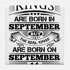 Real Kings Are Born On September 14 Tile Coaster