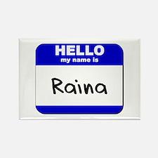 hello my name is raina Rectangle Magnet