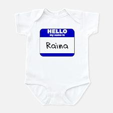 hello my name is raina  Infant Bodysuit
