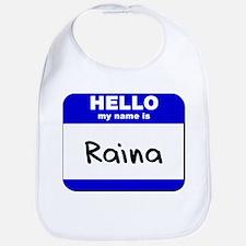 hello my name is raina  Bib
