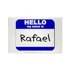 hello my name is rafael Rectangle Magnet