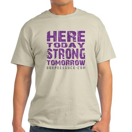 HERE TODAY - PURPLE Light T-Shirt