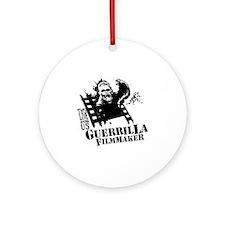 Guerrilla Filmmaker Round Ornament