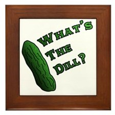 Whats the Dill? Framed Tile