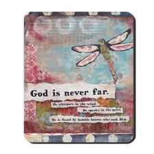 God is Never Far Mousepad