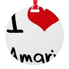 I Love Amari Ornament