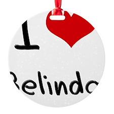 I Love Belinda Ornament