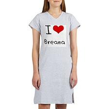 I Love Breana Women's Nightshirt
