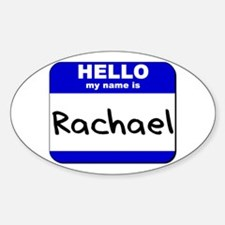 hello my name is rachael Oval Decal