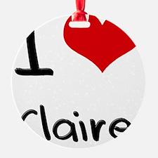I Love Claire Ornament