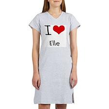 I Love Elle Women's Nightshirt