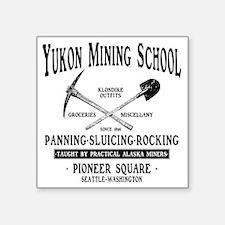 "Yukon Mining School Square Sticker 3"" x 3"""