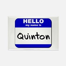 hello my name is quinton Rectangle Magnet