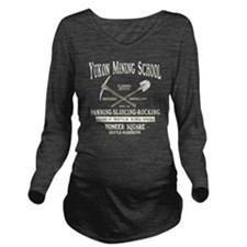 Yukon Mining School Long Sleeve Maternity T-Shirt