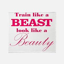 Train like a beast look like a beaut Throw Blanket