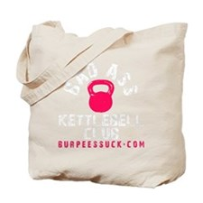 BAD ASS KETTLEBELL CLUB - PINK Tote Bag