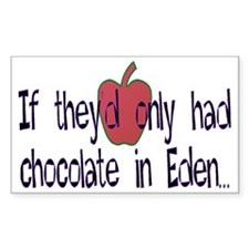 If they'd only had chocolate i Decal