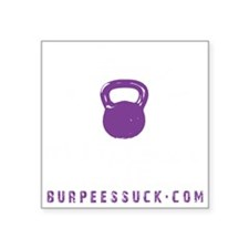 "BAD ASS KETTLEBELL CLUB Square Sticker 3"" x 3"""