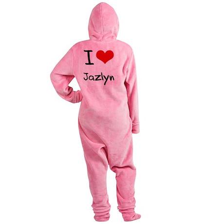 I Love Jazlyn Footed Pajamas