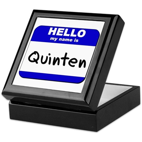 hello my name is quinten Keepsake Box