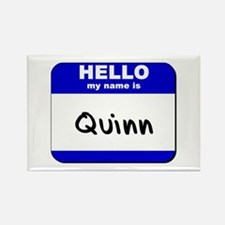 hello my name is quinn Rectangle Magnet