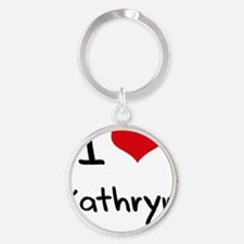 I Love Kathryn Round Keychain