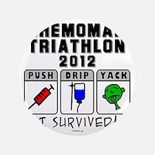 """Chemoman Triathlon 2012 3.5"""" Button"""