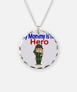 My Mommy is my Hero Necklace