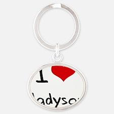 I Love Madyson Oval Keychain