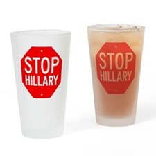 Stop Hillary Drinking Glass