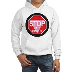 STOP HATE CRIMES STOP SIGN Hoodie