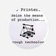 "3D Printer Revolution 3.5"" Button"