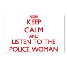 Keep Calm and Listen to the Police Woman Decal
