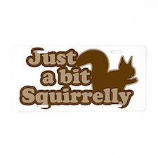 Squirrelly  Aluminum License Plate