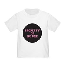 PROPERTY OF NO ONE T