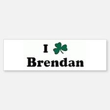 I Shamrock Brendan Bumper Bumper Bumper Sticker