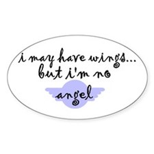 I'm no Angel Oval Decal