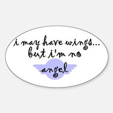 I'm no Angel Oval Decal