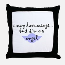 I'm no Angel Throw Pillow