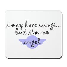 I'm no Angel Mousepad