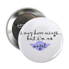 I'm no Angel Button