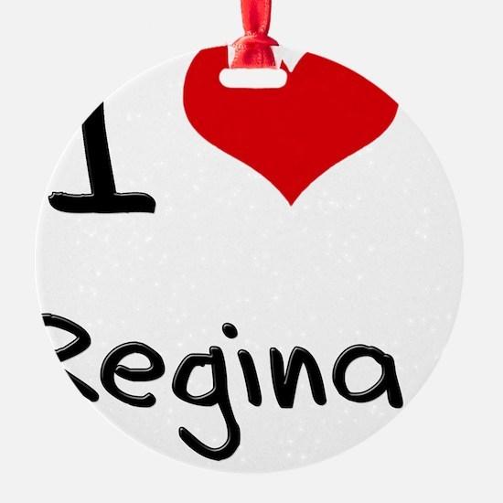 I Love Regina Ornament