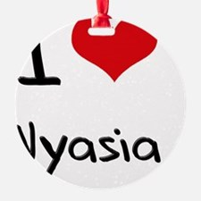 I Love Nyasia Ornament