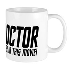 Im A Doctor, Not A Main Character Mug