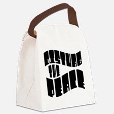 Disturb The Peace Canvas Lunch Bag